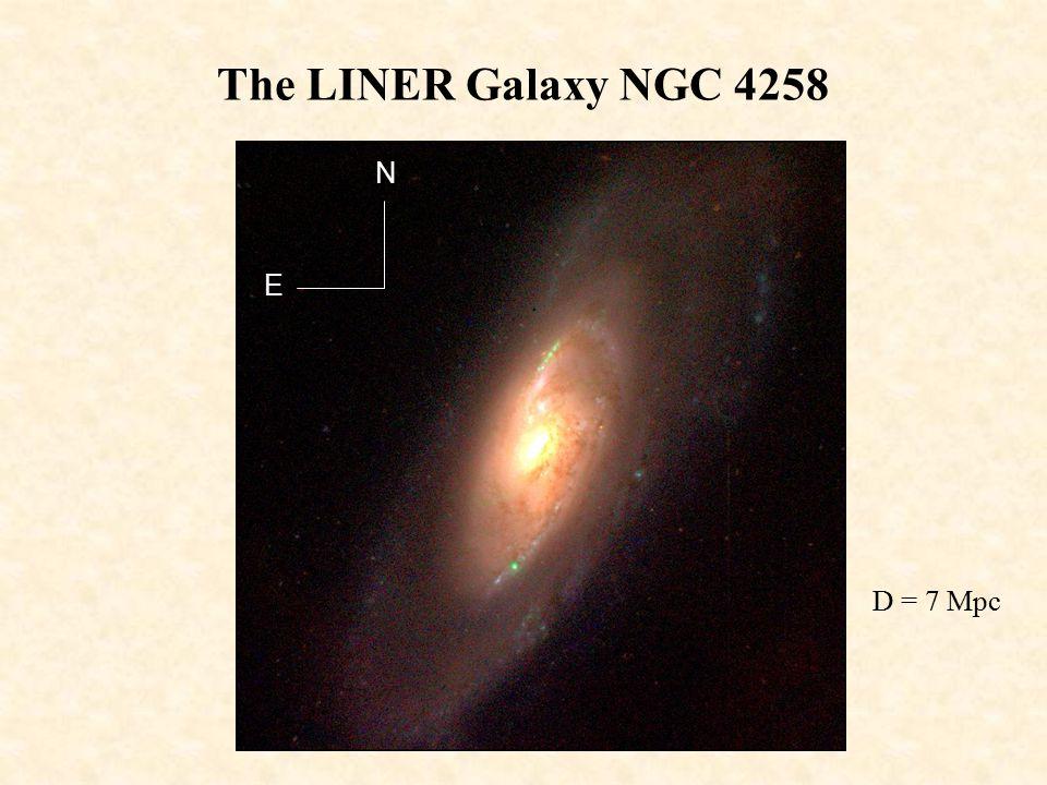 The LINER Galaxy NGC 4258 N E D = 7 Mpc