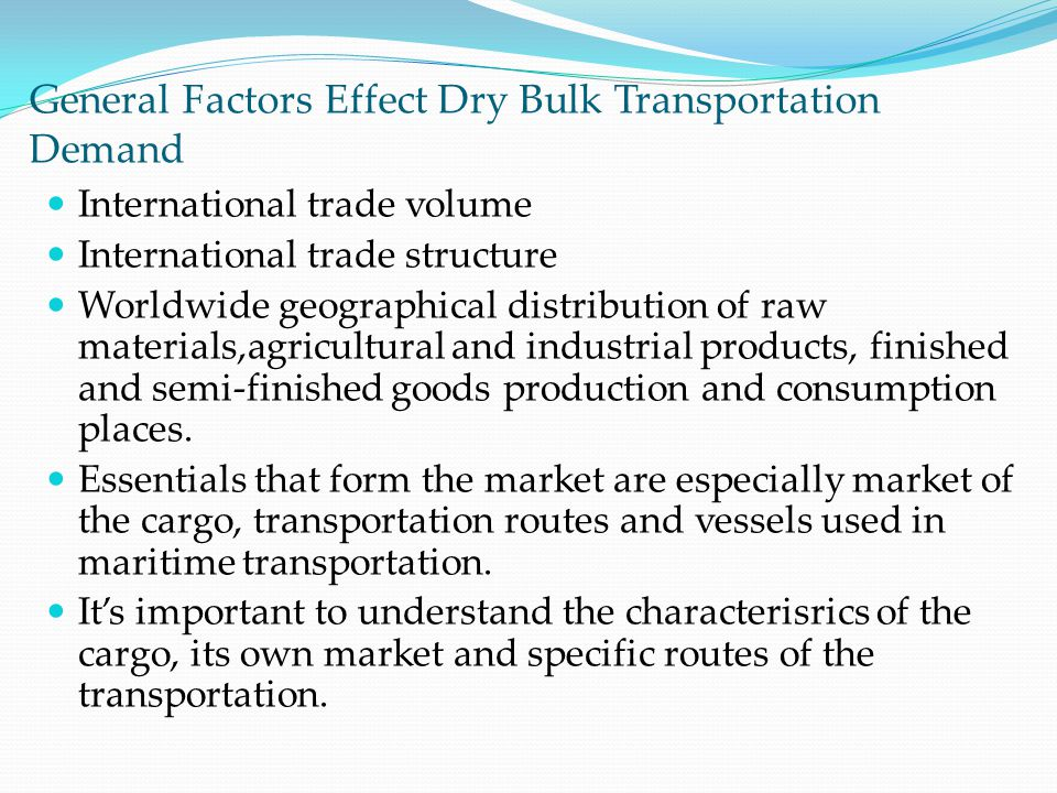 General Factors Effect Dry Bulk Transportation Demand