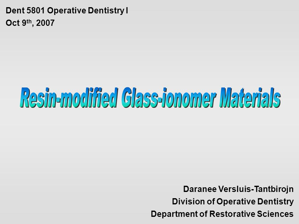 Resin-modified Glass-ionomer Materials