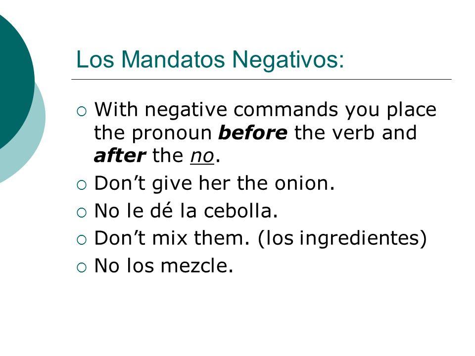 Los Mandatos Negativos: