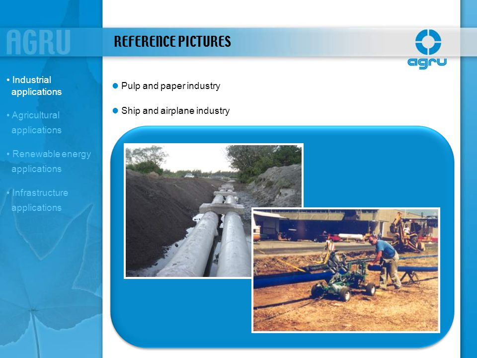 REFERENCE PICTURES Industrial applications l Pulp and paper industry