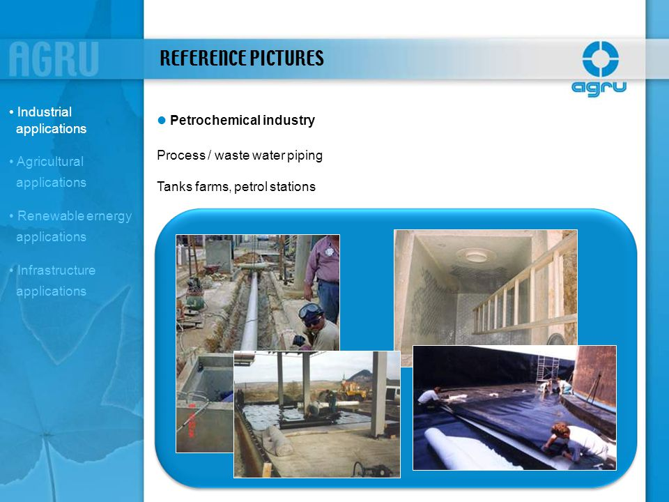 REFERENCE PICTURES Industrial applications l Petrochemical industry