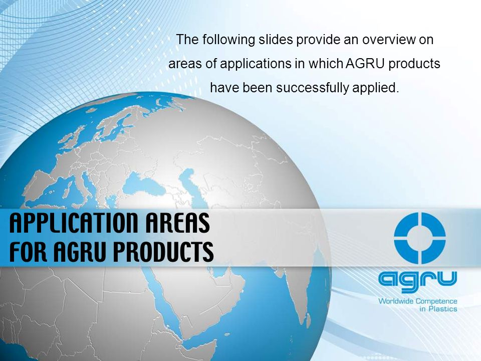 APPLICATION AREAS FOR AGRU PRODUCTS