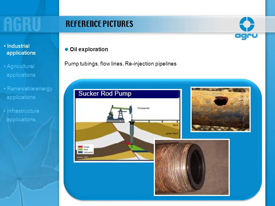 REFERENCE PICTURES Industrial applications l Oil exploration