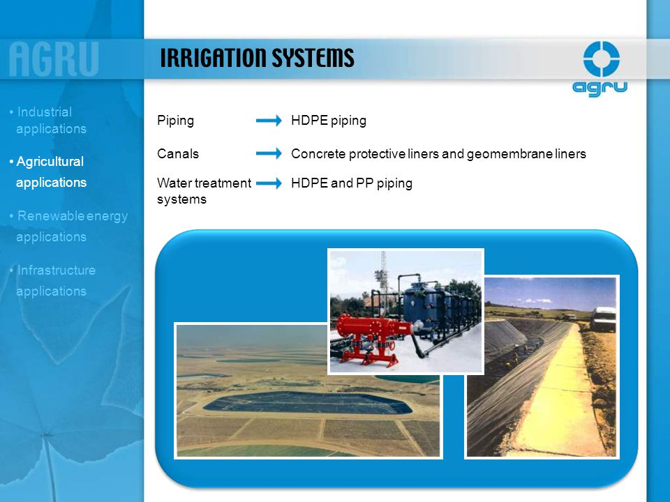 IRRIGATION SYSTEMS Industrial applications Piping HDPE piping