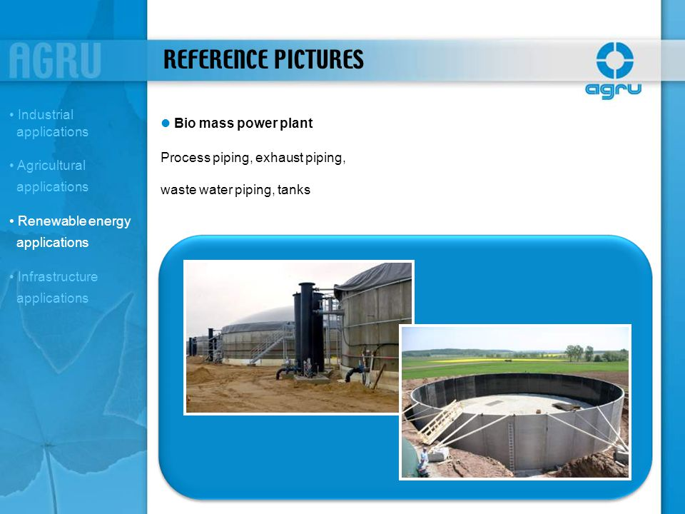 REFERENCE PICTURES Industrial applications l Bio mass power plant