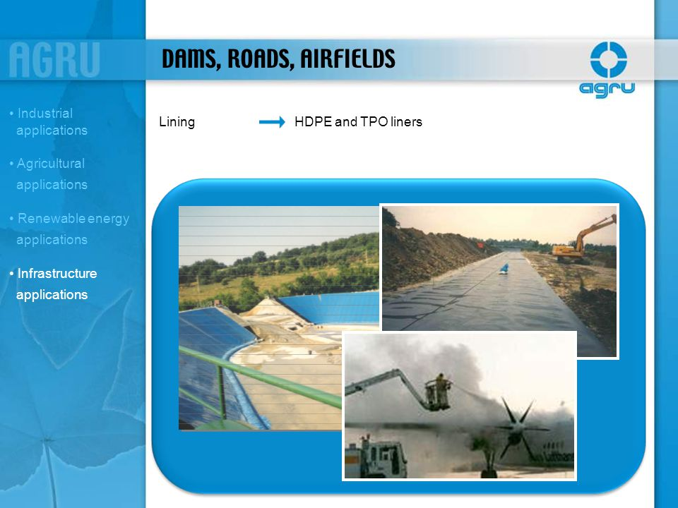 DAMS, ROADS, AIRFIELDS Industrial applications