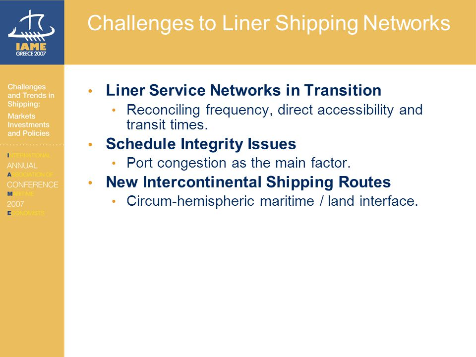 Challenges to Liner Shipping Networks