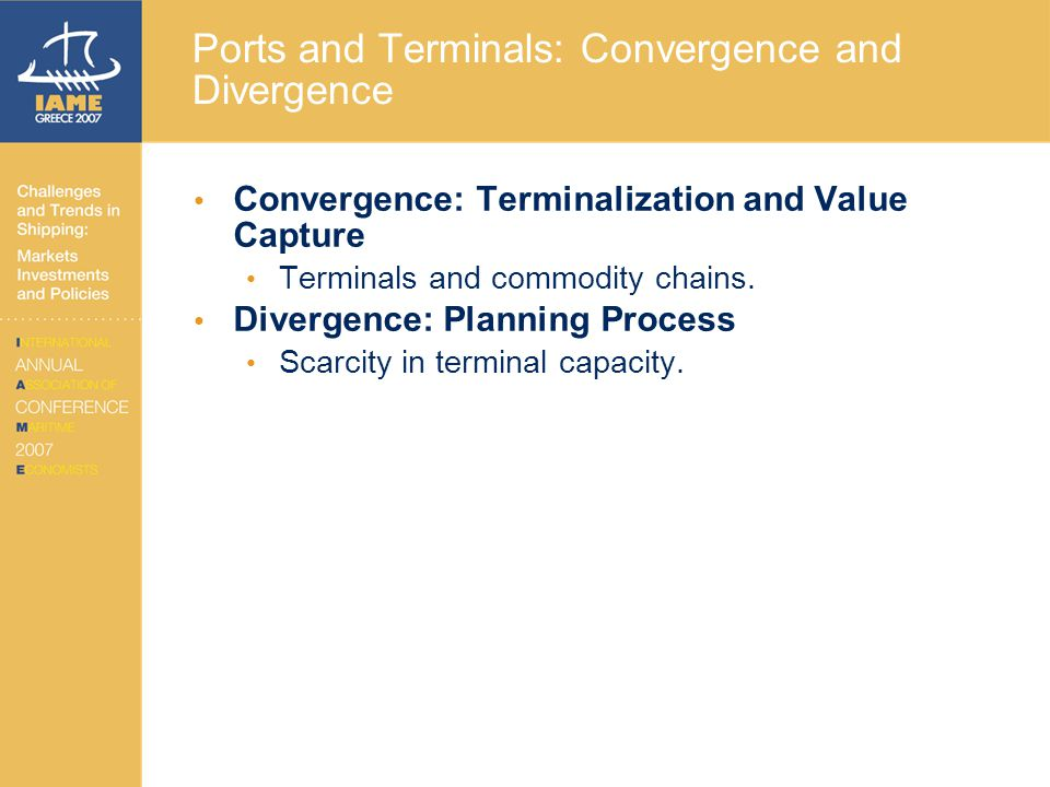 Ports and Terminals: Convergence and Divergence