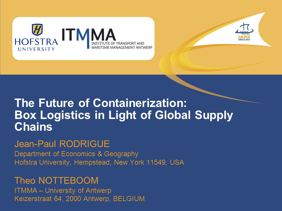 The Future of Containerization: Box Logistics in Light of Global Supply Chains