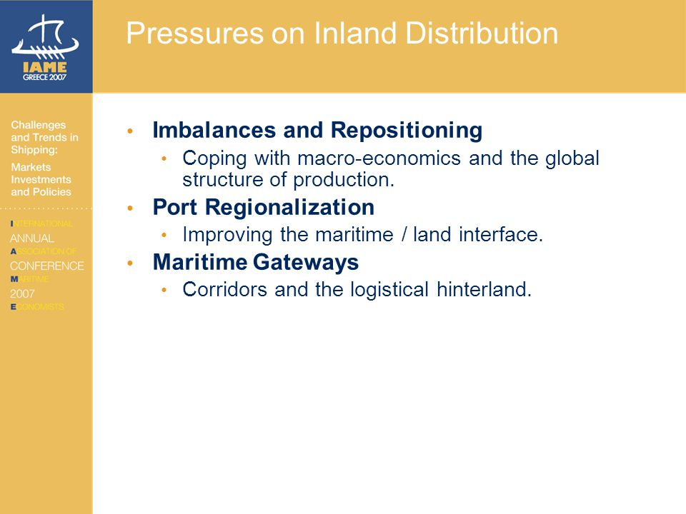 Pressures on Inland Distribution