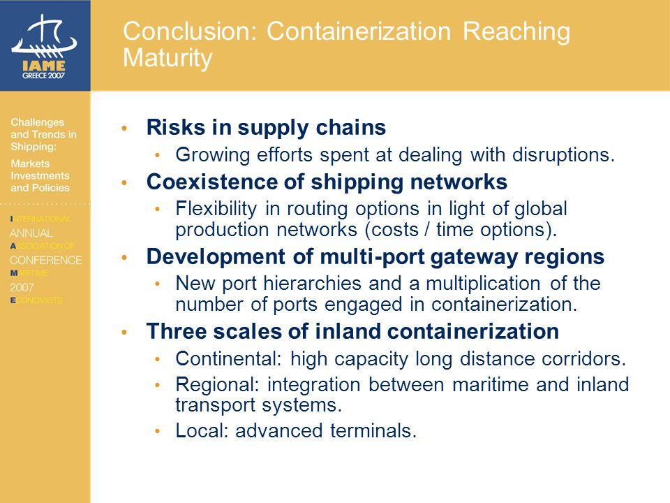 Conclusion: Containerization Reaching Maturity