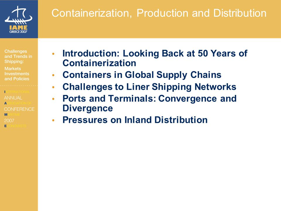 Containerization, Production and Distribution