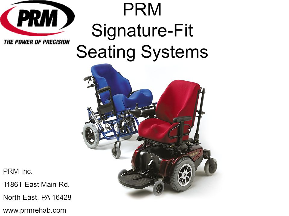 PRM Signature-Fit Seating Systems