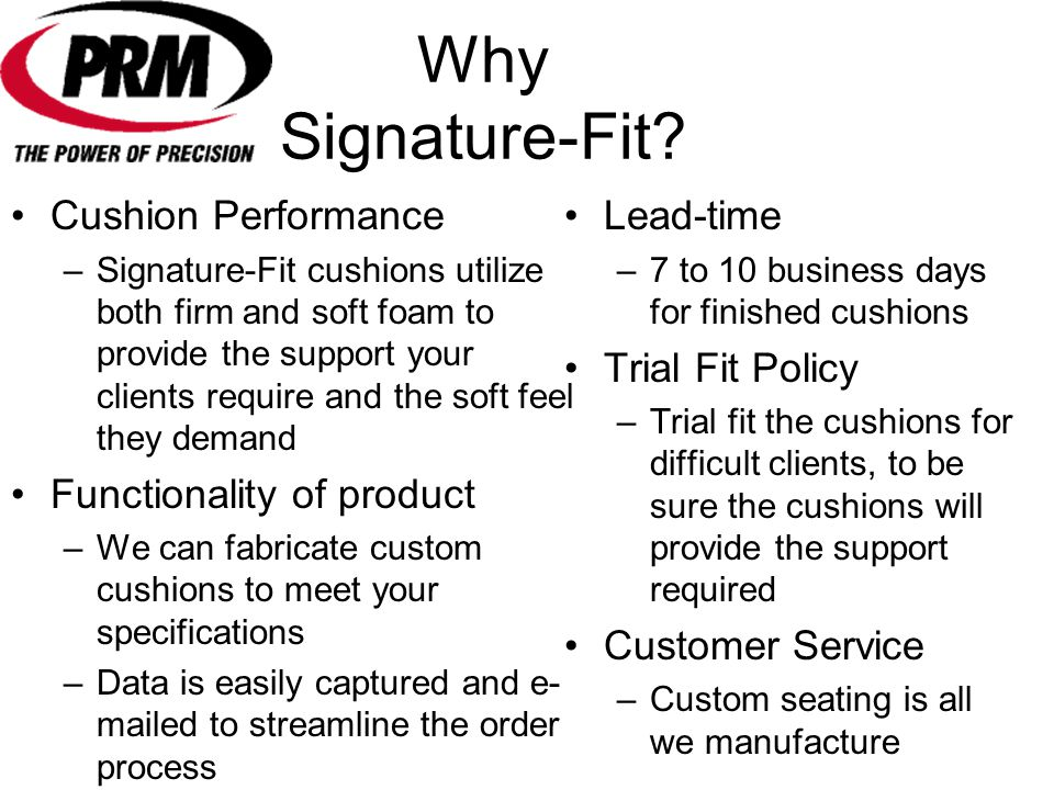 Why Signature-Fit Cushion Performance Functionality of product