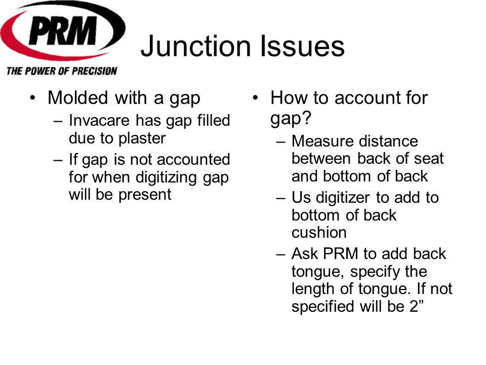 Junction Issues Molded with a gap How to account for gap