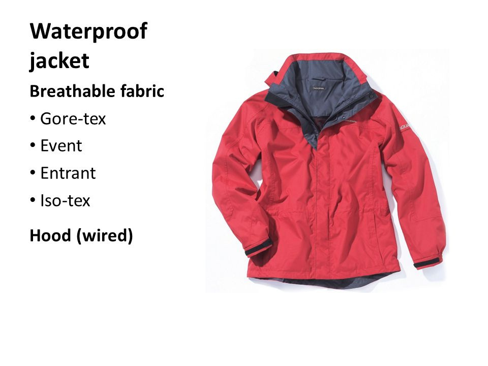 Waterproof jacket Breathable fabric Gore-tex Event Entrant Iso-tex