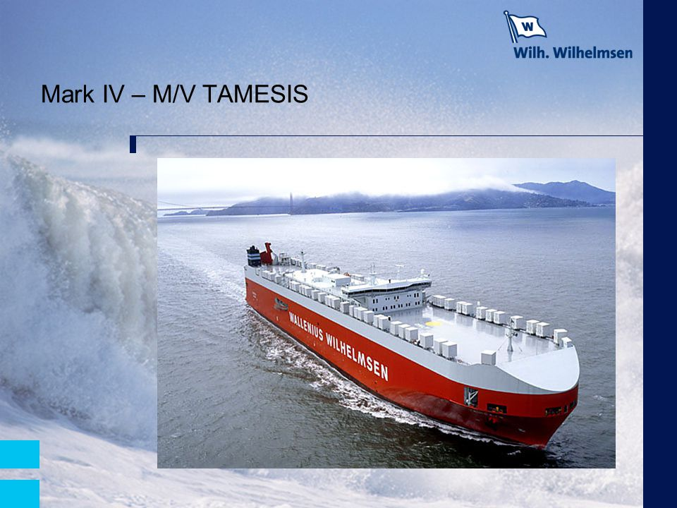 Mark IV – M/V TAMESIS