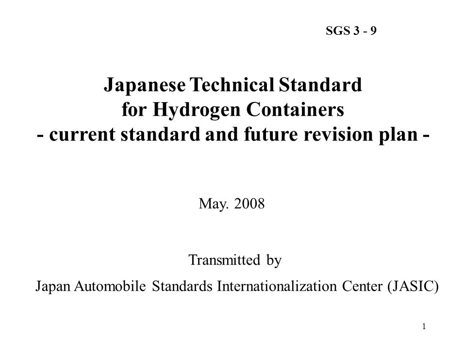 Japanese Technical Standard for Hydrogen Containers