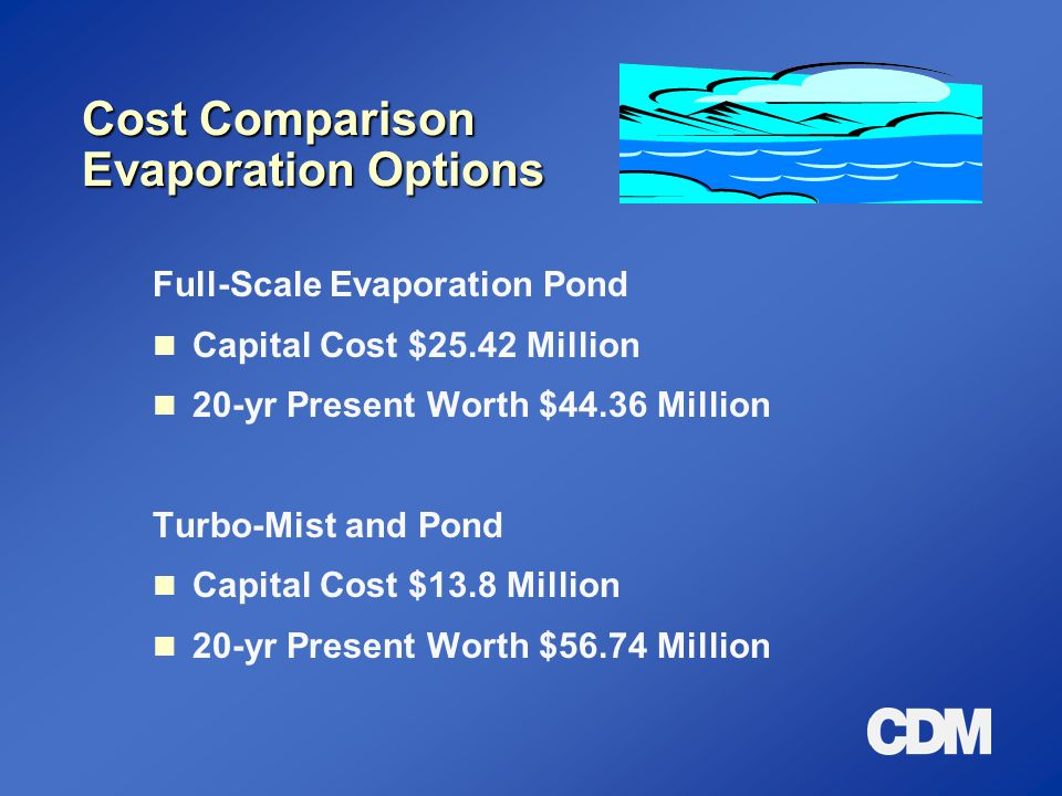 Cost Comparison Evaporation Options