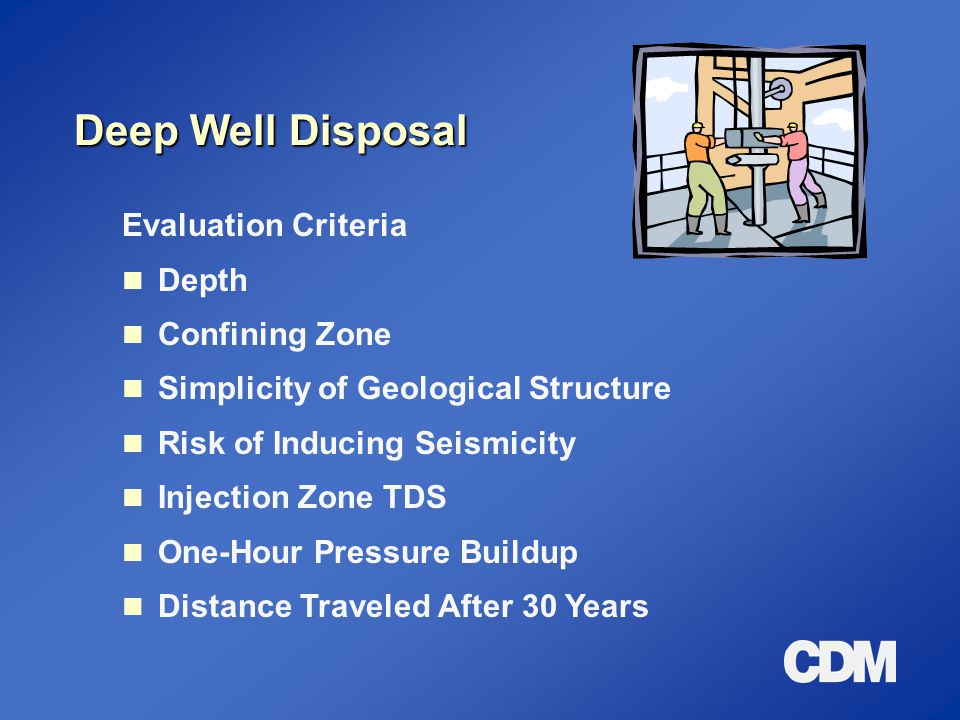 Deep Well Disposal Evaluation Criteria Depth Confining Zone