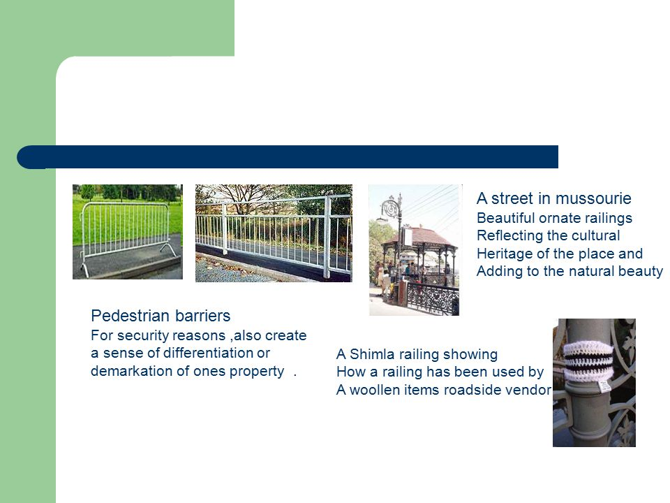 A street in mussourie Pedestrian barriers Beautiful ornate railings