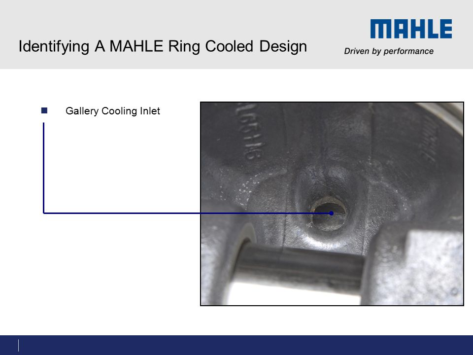Identifying A MAHLE Ring Cooled Design