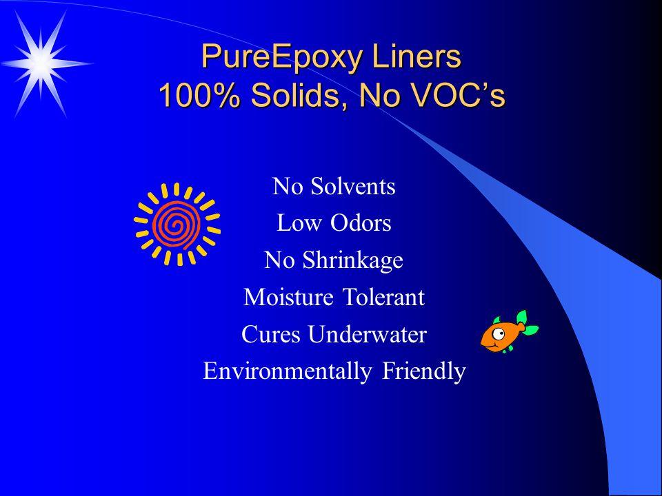 PureEpoxy Liners 100% Solids, No VOC's