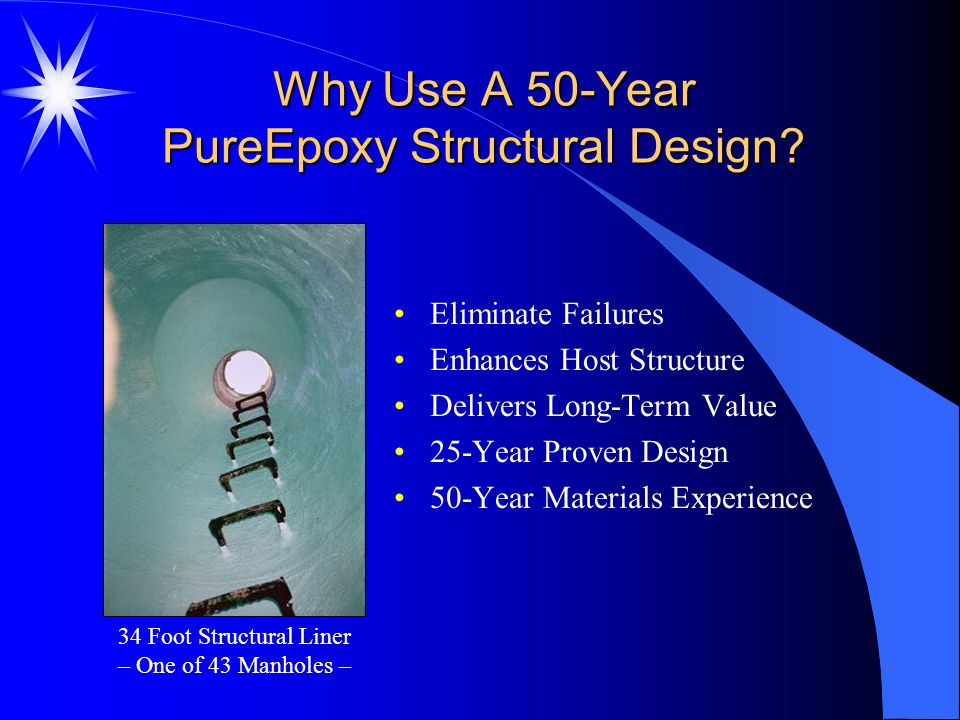 Why Use A 50-Year PureEpoxy Structural Design