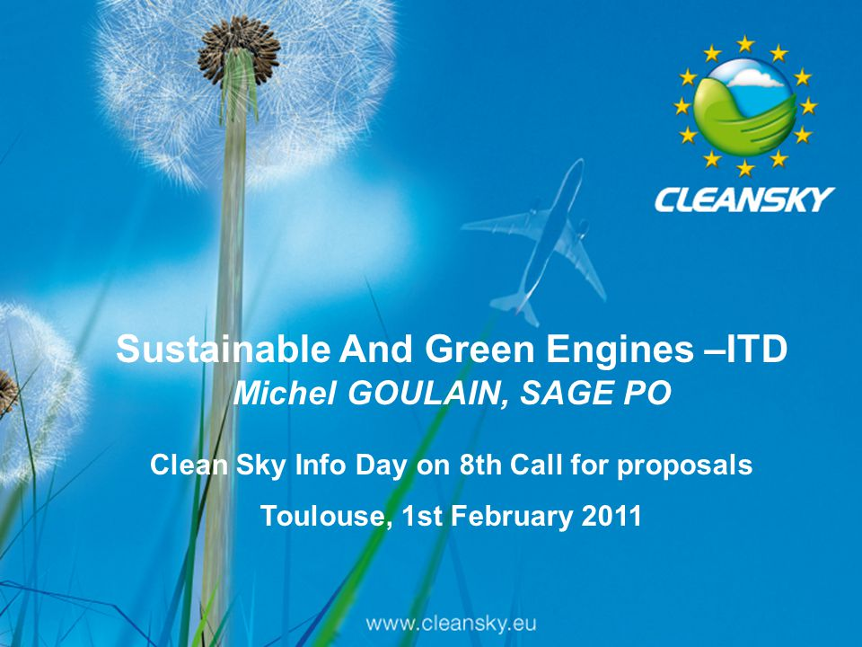 Sustainable And Green Engines –ITD Michel GOULAIN, SAGE PO