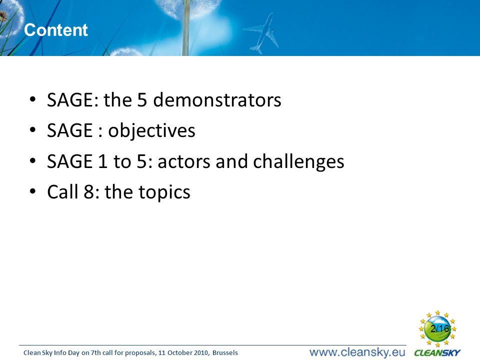 SAGE: the 5 demonstrators SAGE : objectives