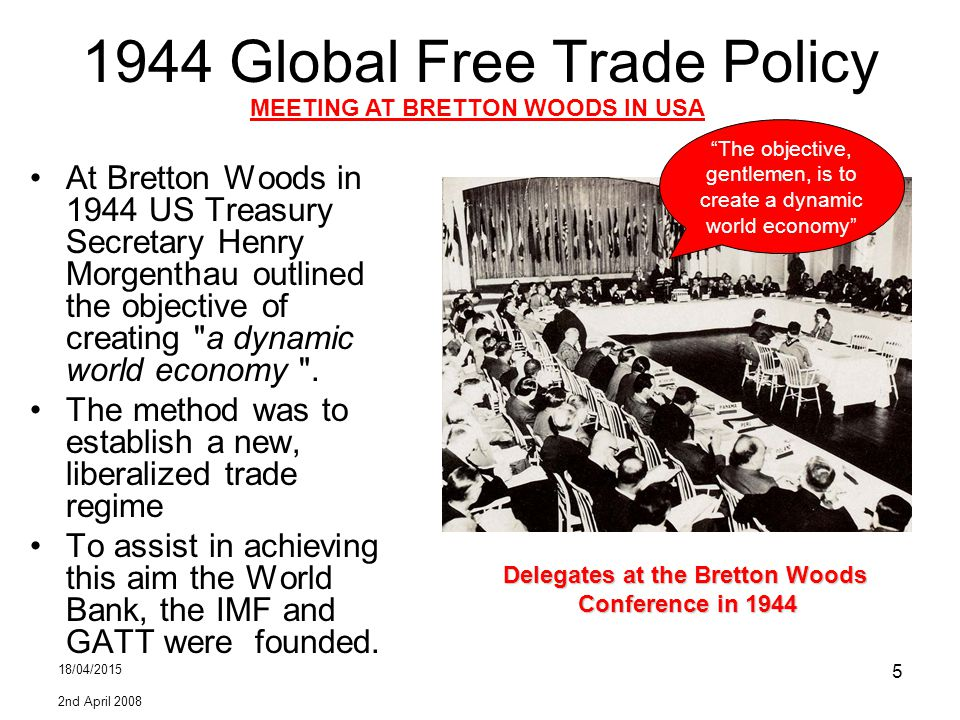 1944 Global Free Trade Policy