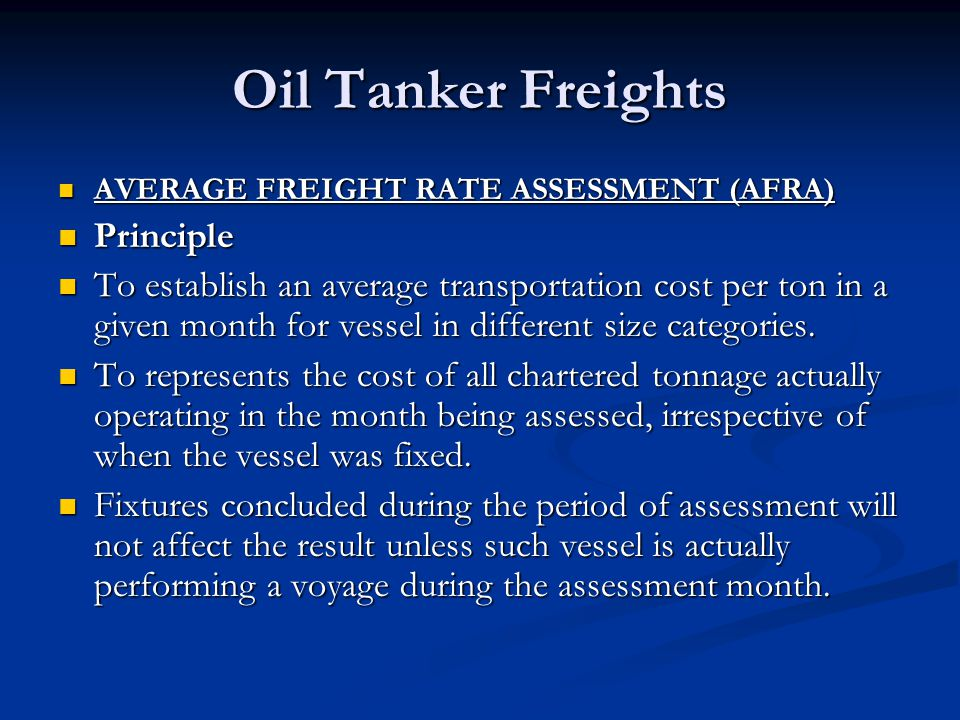 Oil Tanker Freights Principle