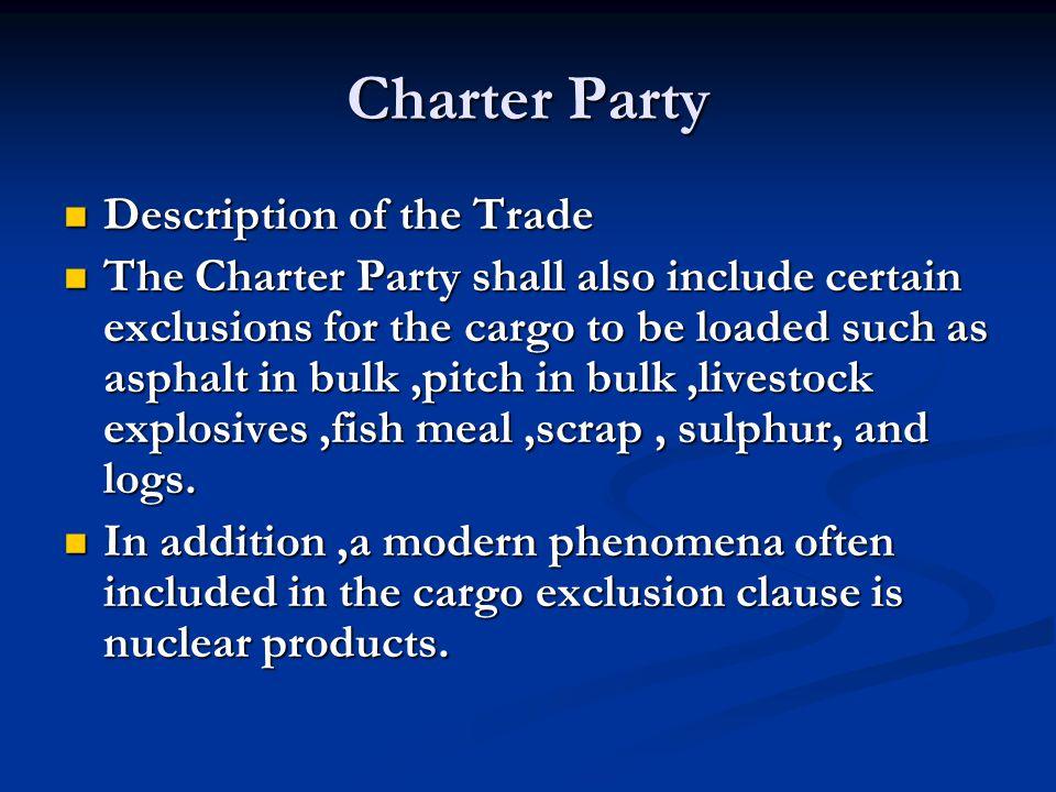 Charter Party Description of the Trade