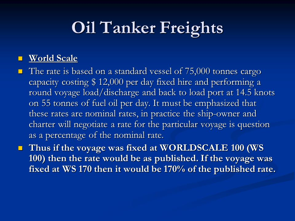 Oil Tanker Freights World Scale