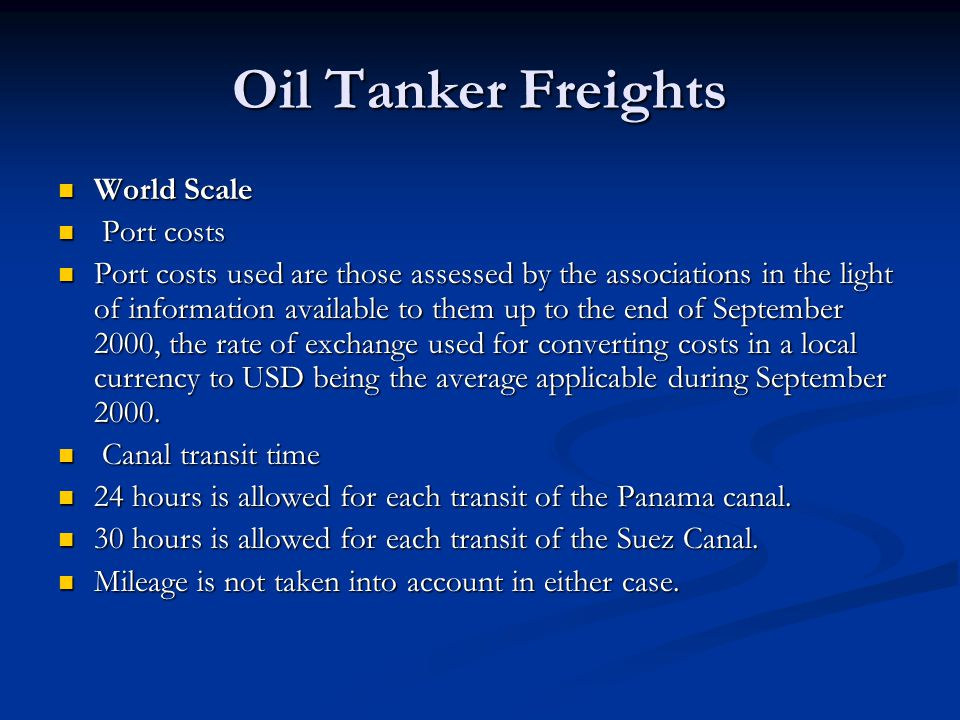 Oil Tanker Freights World Scale Port costs