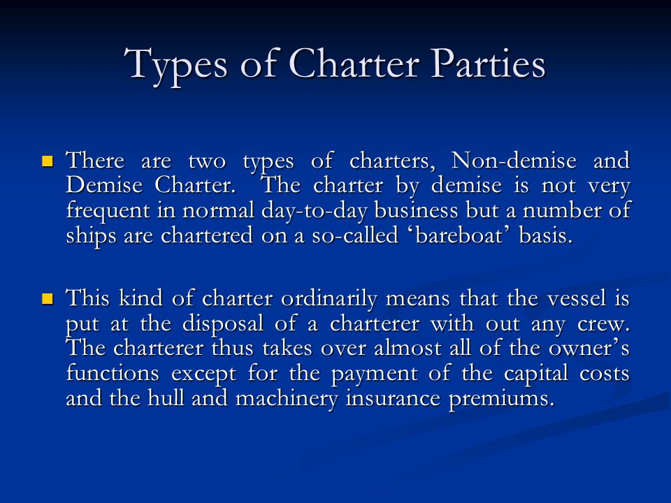 Types of Charter Parties