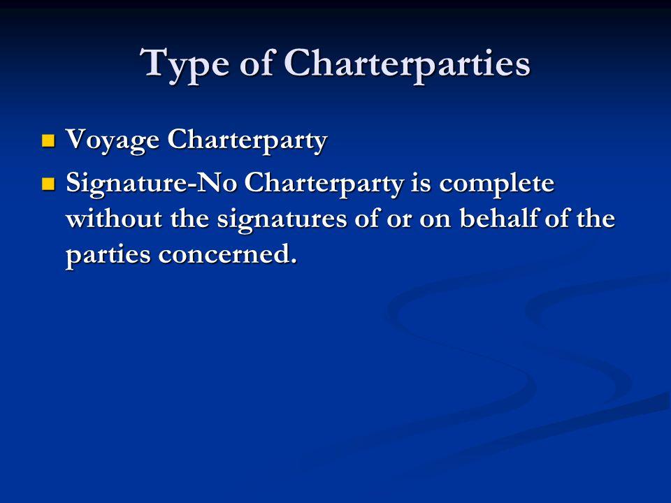 Type of Charterparties