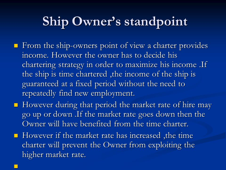 Ship Owner's standpoint