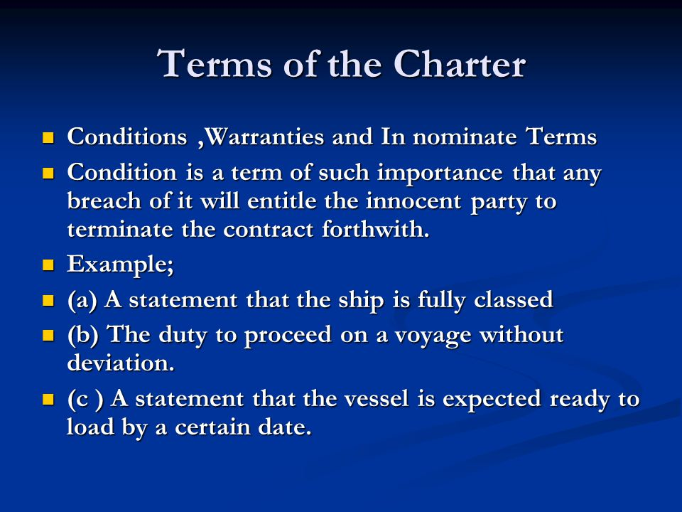 Terms of the Charter Conditions ,Warranties and In nominate Terms