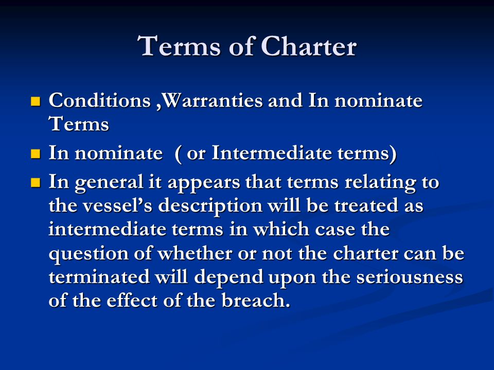 Terms of Charter Conditions ,Warranties and In nominate Terms