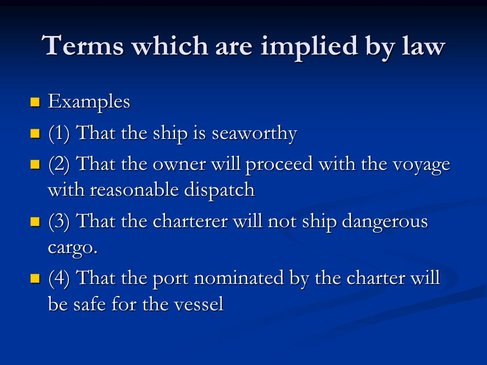 Terms which are implied by law