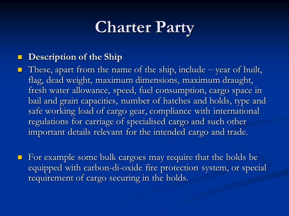 Charter Party Description of the Ship