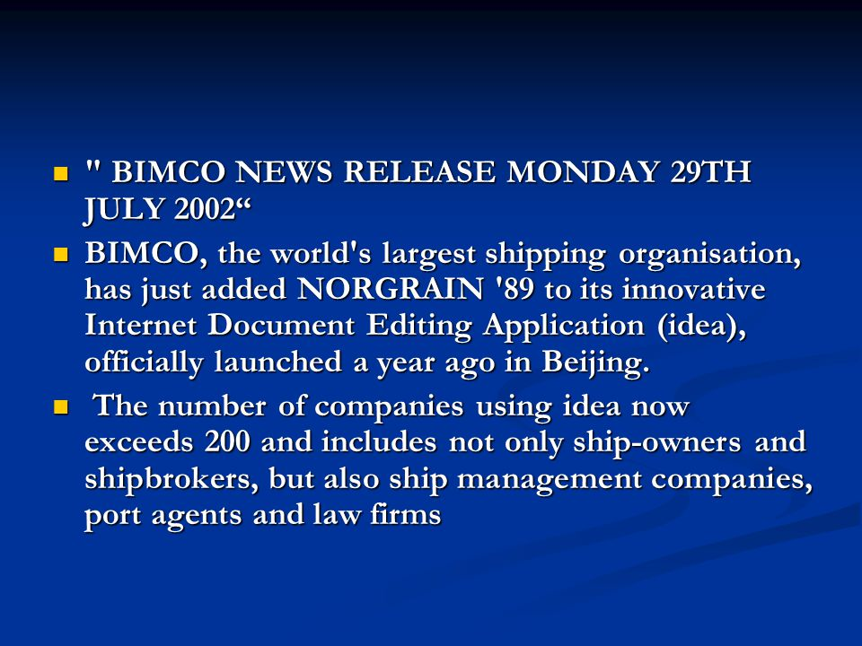 BIMCO NEWS RELEASE MONDAY 29TH JULY 2002