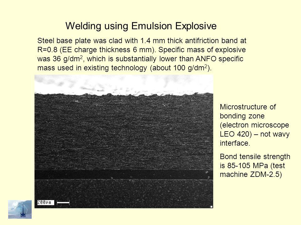 Welding using Emulsion Explosive