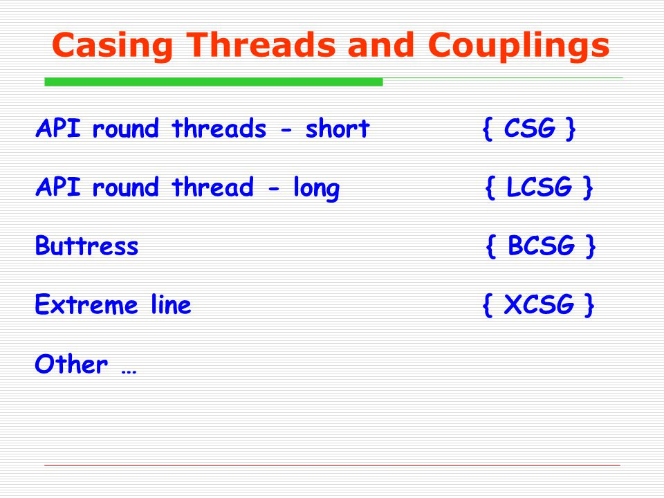 Casing Threads and Couplings