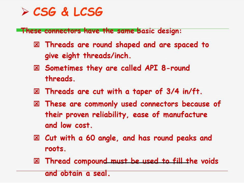 CSG & LCSG Tensile strength of the pipe body