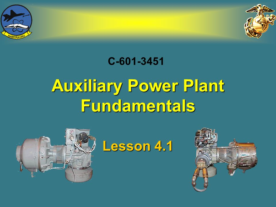 Auxiliary Power Plant Fundamentals
