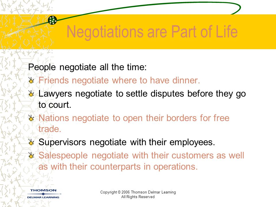 Negotiations are Part of Life