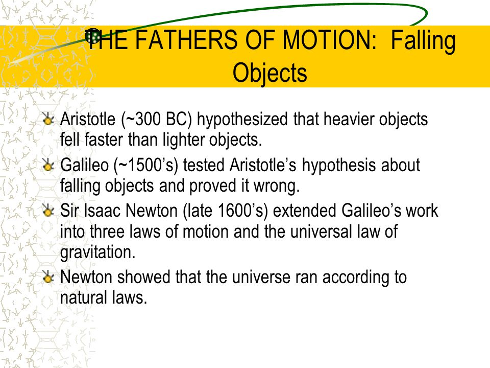 THE FATHERS OF MOTION: Falling Objects